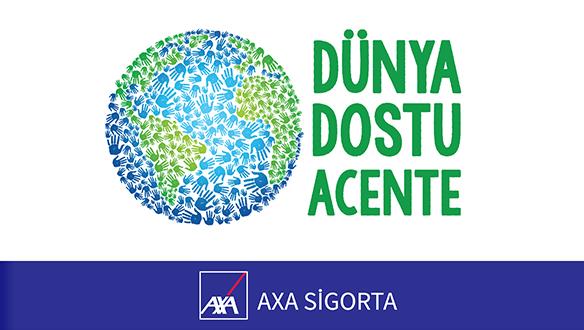 """Axa acentelerini """"Dünya Dostu Acente"""" hareketine davet ediyor"""