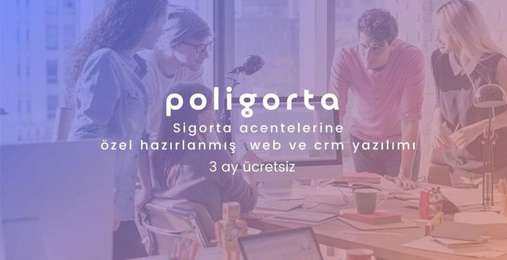 Sigorta acentelerine özel hazırlanmış web ve crm yazılımı: Poligorta
