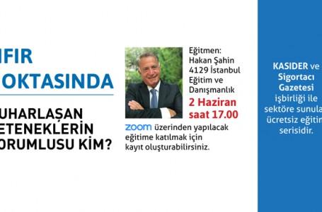 KASIDER ve Sigortacı Gazetesi işbirliği ile sektöre ücretsiz eğitim serisi