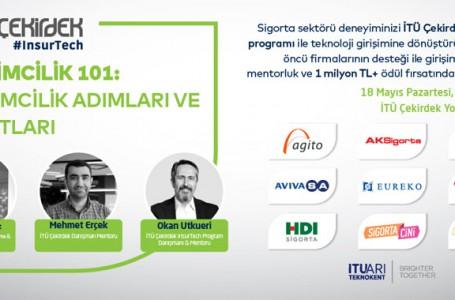 Sigorta sektöründe girişimciliğe adım atmak isteyenler İTÜ Çekirdek'te saat 16.00'da buluşuyor
